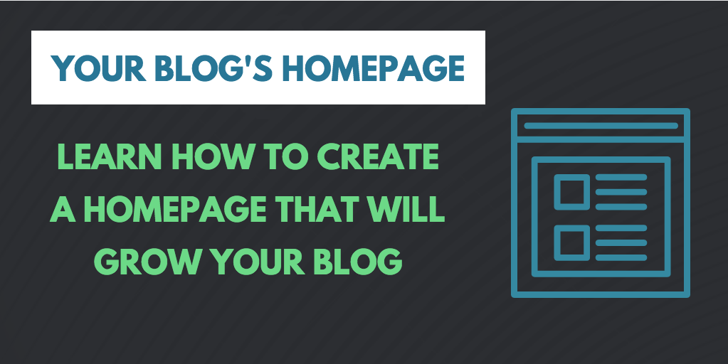 what should your blog homepage be